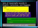 sets of meaningful sounds in english cantonese and dagaare