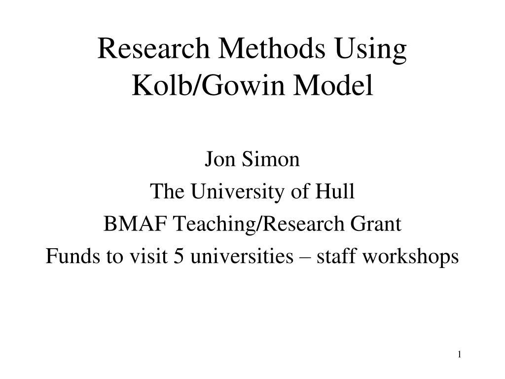 research methods using kolb gowin model l.