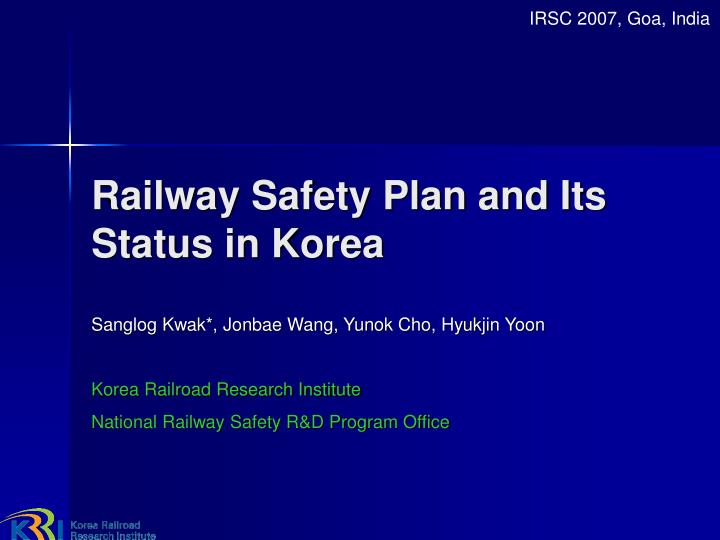 railway safety plan and its status in korea n.