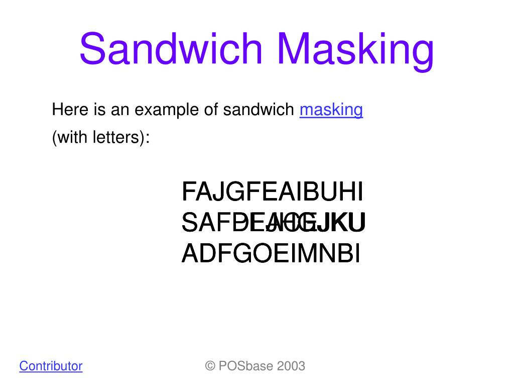 sandwich masking l.