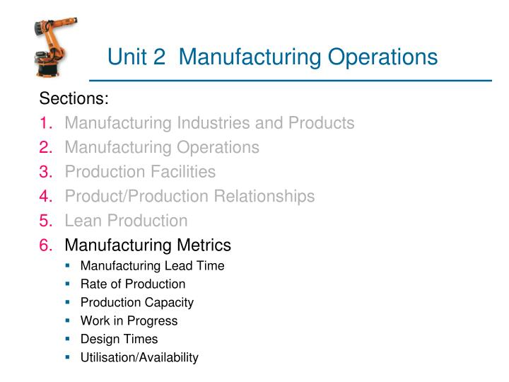 unit 2 manufacturing operations n.