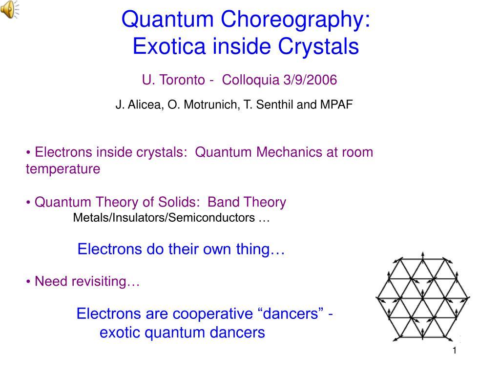 quantum choreography exotica inside crystals l.