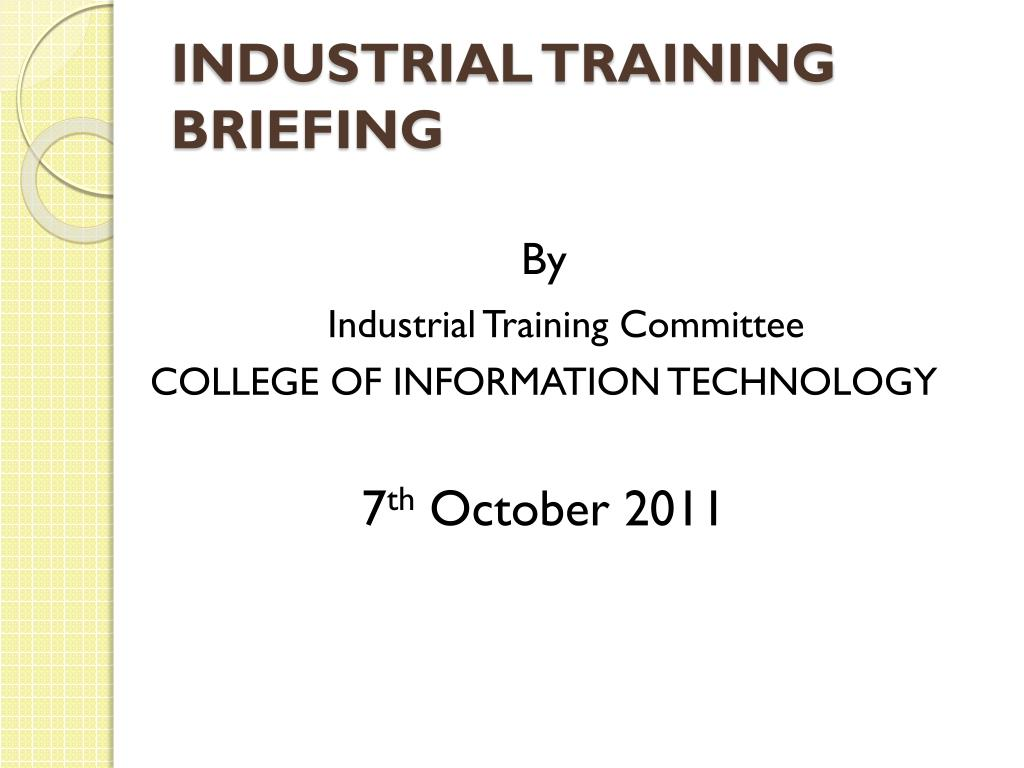 industrial training briefing l.