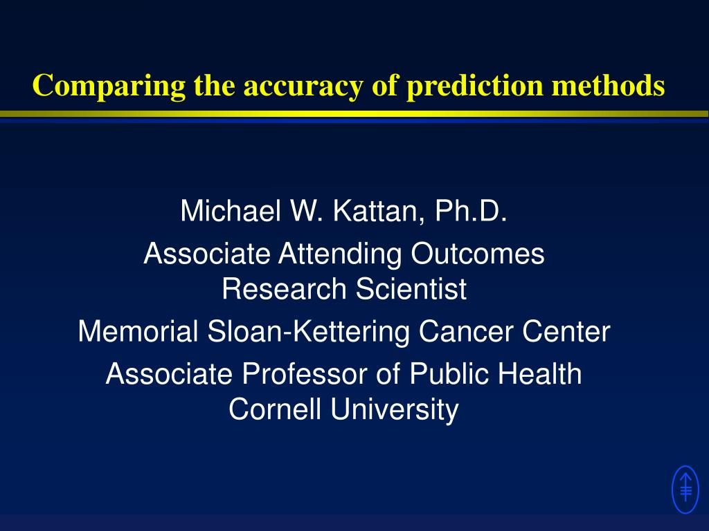 comparing the accuracy of prediction methods l.