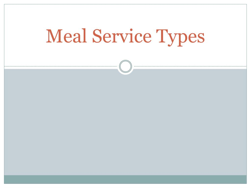 Meal Service Types