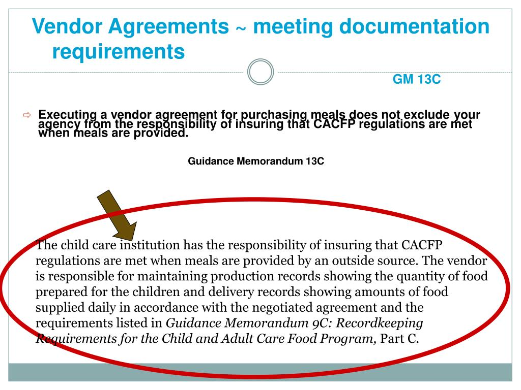 Vendor Agreements ~ meeting documentation requirements