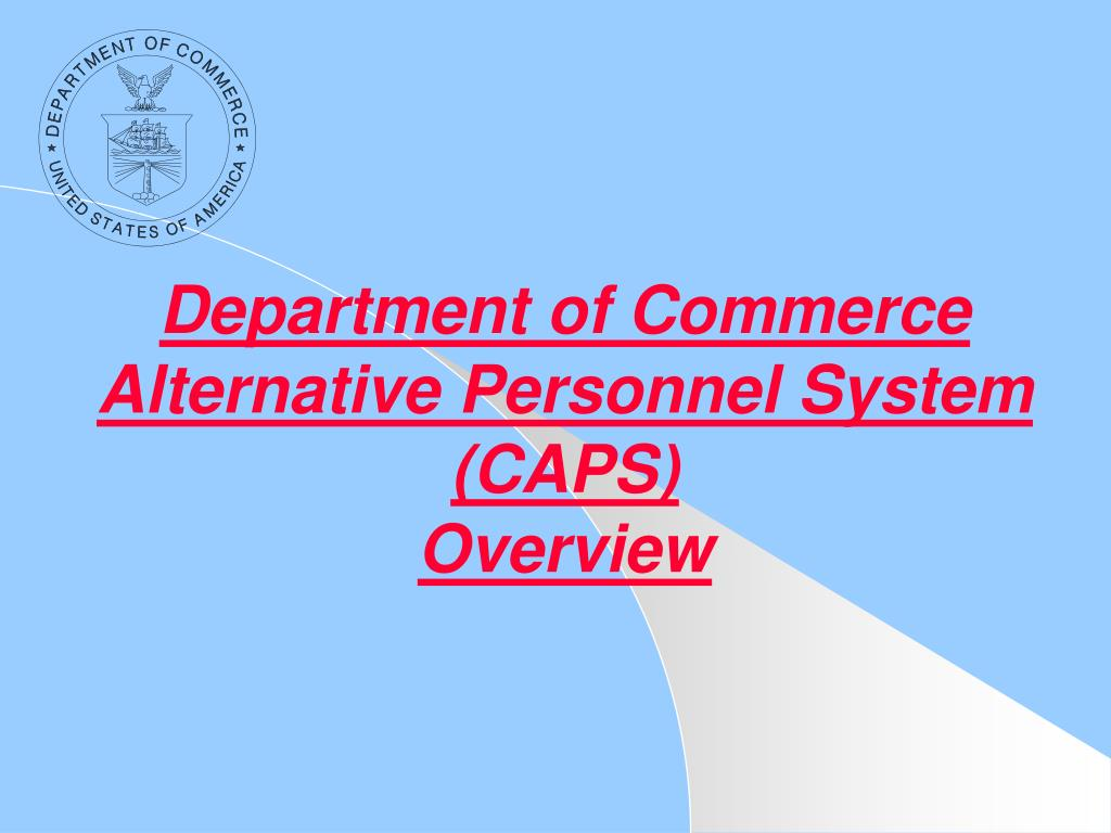 department of commerce alternative personnel system caps overview l.