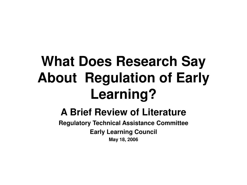 what does research say about regulation of early learning l.