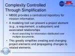 complexity controlled through simplification