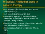 historical antibodies used in passive therapy