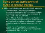 some current applications of mabs in disease therapy1