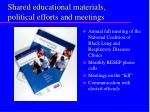 shared educational materials political efforts and meetings
