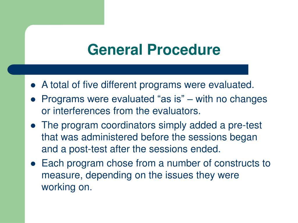 General Procedure