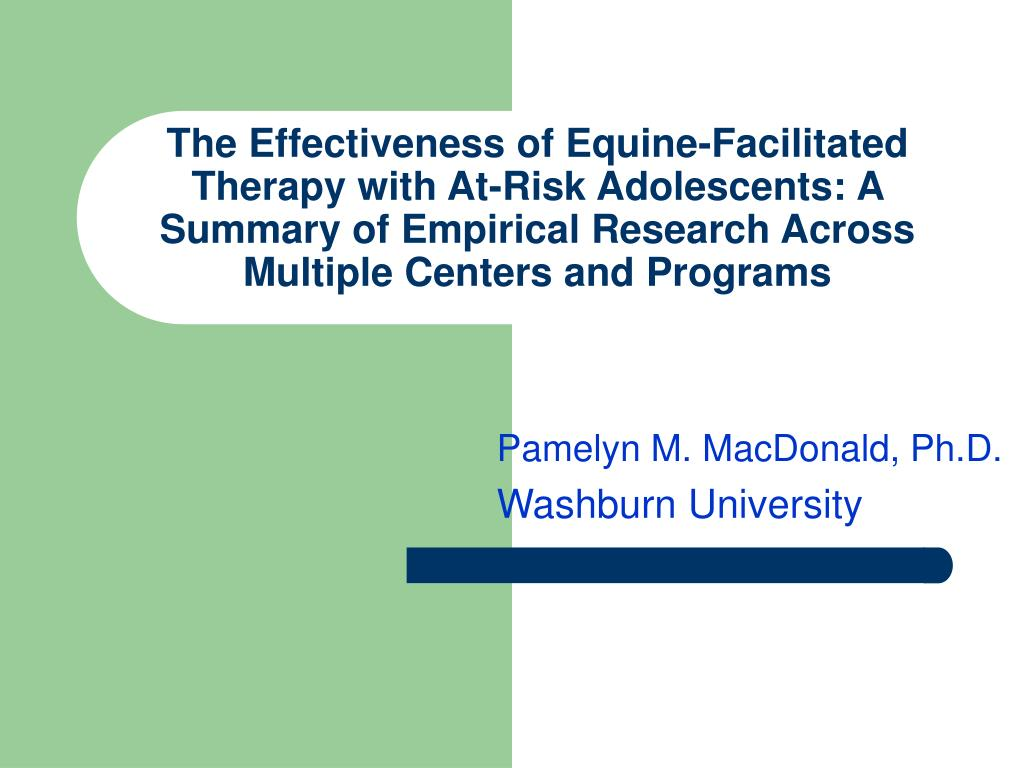 The Effectiveness of Equine-Facilitated Therapy with At-Risk Adolescents: A Summary of Empirical Research Across Multiple Centers and Programs
