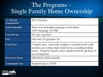 the programs single family home ownership