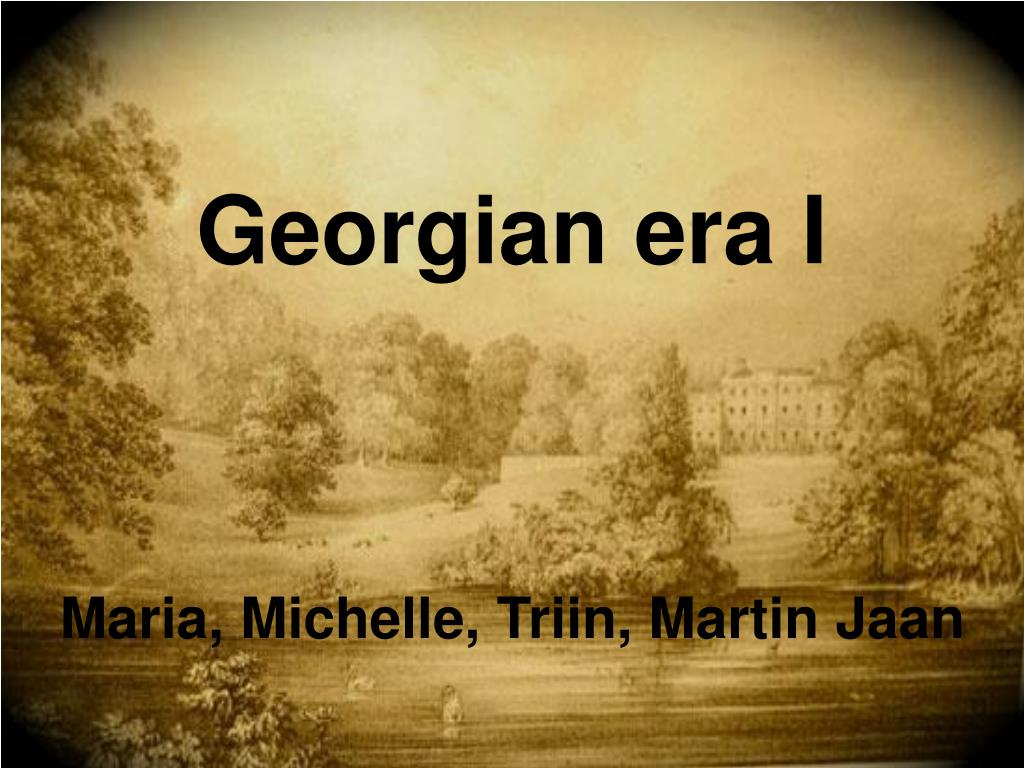 georgian era i l.