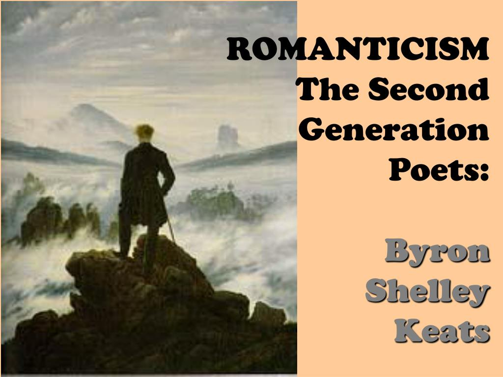 romanticism the second generation poets byron shelley keats l.