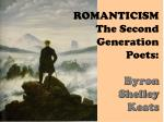 romanticism the second generation poets byron shelley keats
