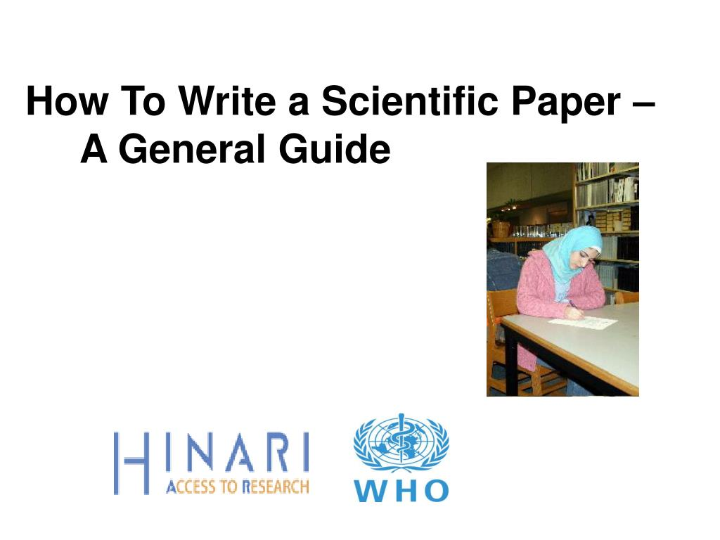 how to write a scientific paper a general guide l.