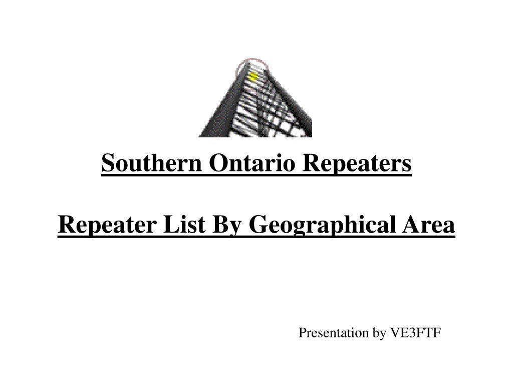 southern ontario repeaters repeater list by geographical area l.
