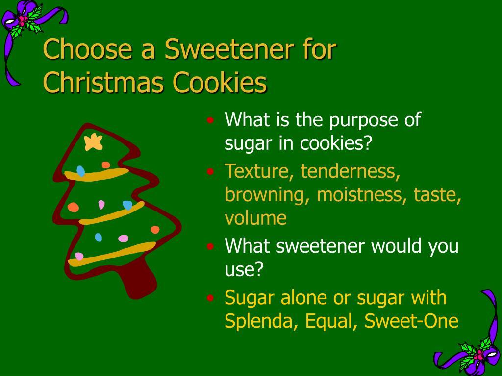 Choose a Sweetener for Christmas Cookies