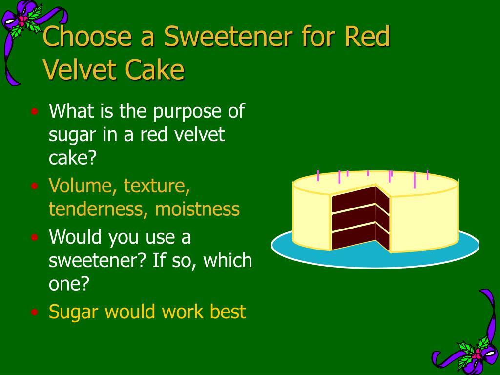 Choose a Sweetener for Red Velvet Cake