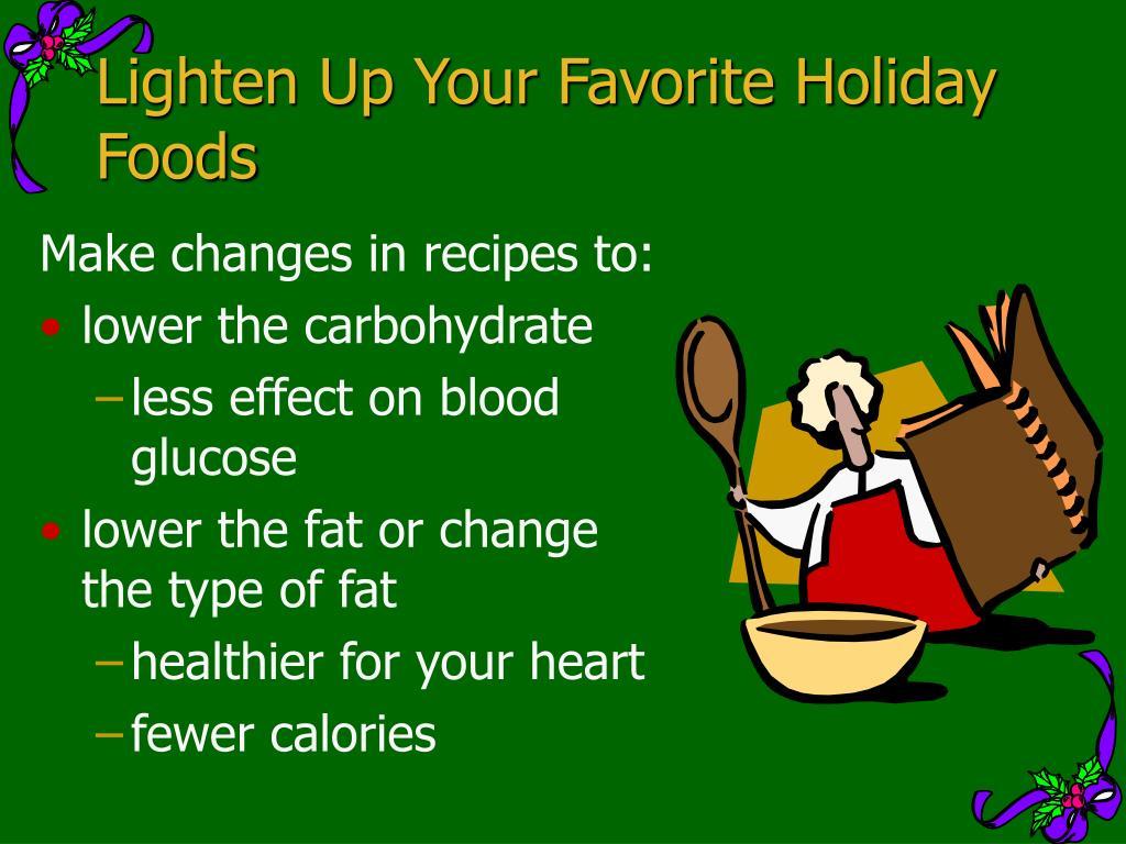 Lighten Up Your Favorite Holiday Foods
