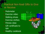 practical non food gifts to give or receive