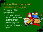 tips for using low calorie sweeteners in baking
