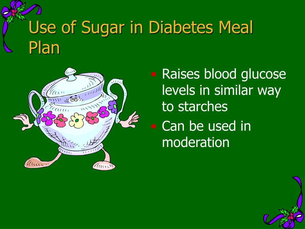 Use of Sugar in Diabetes Meal Plan