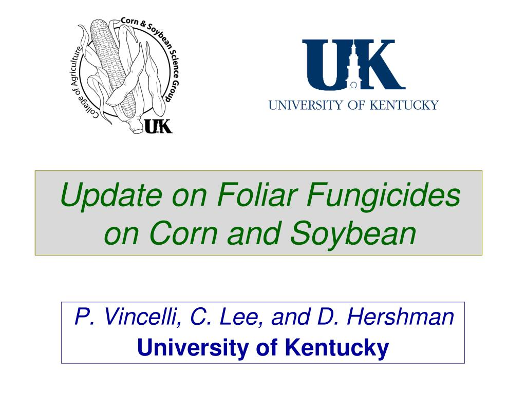 update on foliar fungicides on corn and soybean l.