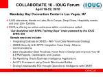 collaborate 10 ioug forum april 18 22 2010 mandalay bay convention center in las vegas nv
