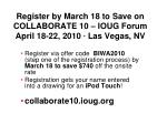 register by march 18 to save on collaborate 10 ioug forum april 18 22 2010 las vegas nv