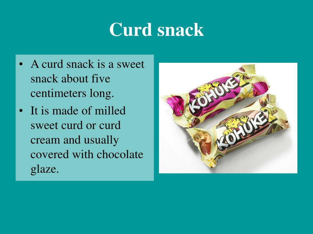 Curd snack