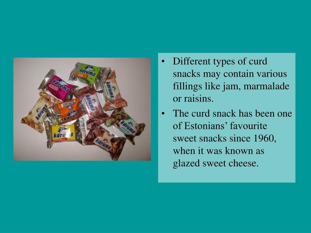Different types of curd snacks may contain various fillings like jam, marmalade or raisins.