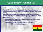 case study ghana 2