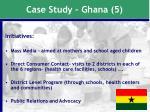 case study ghana 5