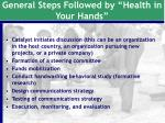 general steps followed by health in your hands
