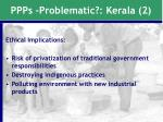 ppps problematic kerala 2