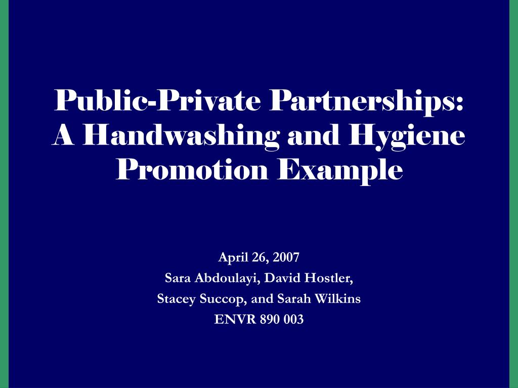 public private partnerships a handwashing and hygiene promotion example l.