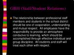 gbh staff student relations