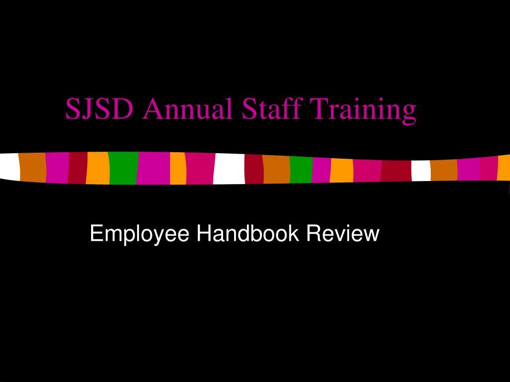 sjsd annual staff training l.