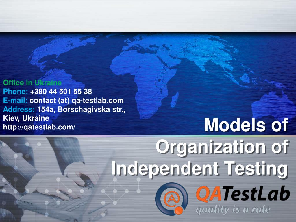 models of organization of independent testing l.