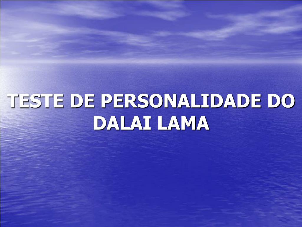 teste de personalidade do dalai lama l.