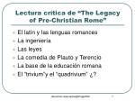 lectura cr tica de the legacy of pre christian rome