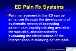 ed pain rx systems