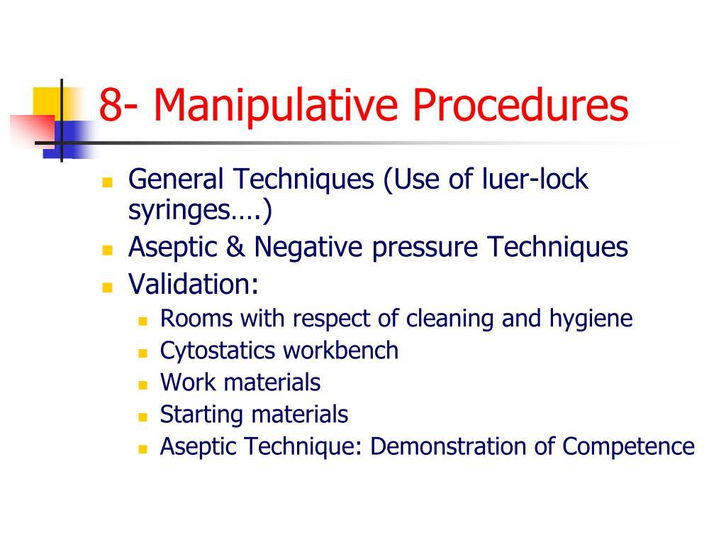 8- Manipulative Procedures