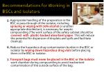 recommendations for working in bscs and isolators10