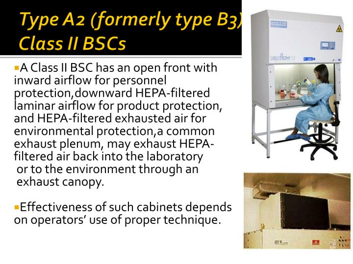 Type a2 formerly type b3 class ii bscs