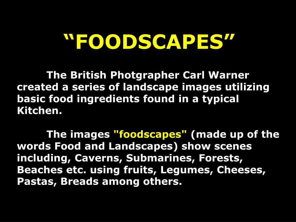 """""""FOODSCAPES"""""""
